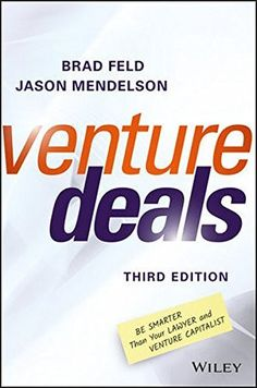 EPub Venture Deals: Be Smarter Than Your Lawyer and Venture Capitalist Author Brad Feld and Jason Mendelson Got Books, Books To Read, Sell Your Business, What To Read, Book Photography, Free Reading, How To Raise Money, Lawyer
