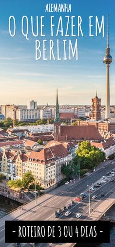 Roteiro completo com o que fazer em Berlim em 3 ou 4 dias. Eurotrip, Travel Aesthetic, Taj Mahal, Travel Tips, Places To Visit, Europe, Explore, Country, City