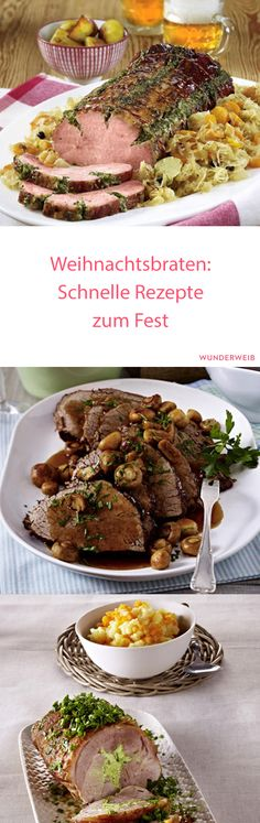 Christmas roast: quick recipes for the feast - Weihnachtsessen Rezepte - Recetas Healthy Meals To Cook, Healthy Cooking, Easy Meals, Roast Recipes, Quick Recipes, Healthy Recipes, Delicious Recipes, Christmas Roast, Christmas Dishes