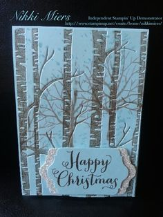 Stampin Up Holiday Catalogue 2015.......Woodland Embossing Folder, Sheltering Tree, Chalk Talk Dies, Oh, What Fun Stamp