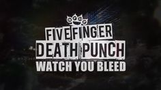 """Five Finger Death Punch - """"Watch You Bleed"""" (Official Lyric Video) """"ID GIVE ANYTHING JUST TO CUT YOU FREE. ID GIVE BLOOD JUST TO WATCH YOU JUST TO MAKE YOU BLEED."""" ♥♥♥"""