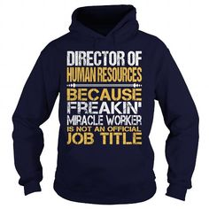 Awesome Tee For Director Of Human Resources T Shirts, Hoodie. Shopping Online Now ==► https://www.sunfrog.com/LifeStyle/Awesome-Tee-For-Director-Of-Human-Resources-96451782-Navy-Blue-Hoodie.html?41382