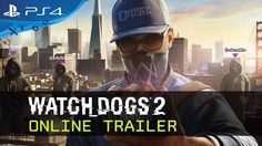 Watch Dogs 2 | Online Trailer [World_Wide]