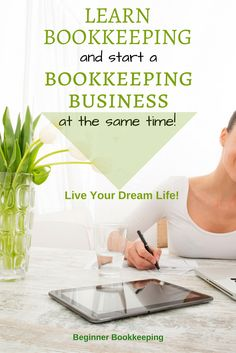 Learn Bookkeeping and Start a Business at the Same Time!