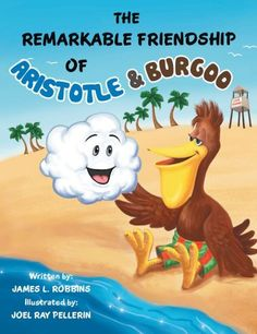 The Remarkable Friendship Of Aristotle & Burgoo (PagePerfect NOOK Book) $9.99