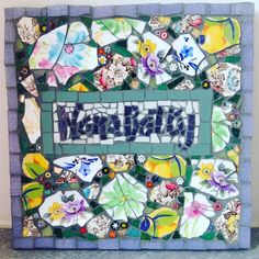 #mosaicartist #mosaic #finished #millefiori #brokenchina #vintagechina #upcycle #remembering #nanabetty @robskupien