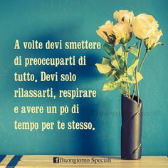 Positive Life, Positive Quotes, Italian Quotes, Day And Time, New Years Eve Party, Beautiful Words, Wake Up, Letter Board, Good Morning