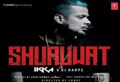 Shuruwat Lyrics – Ikka Singh | DJ Harpz