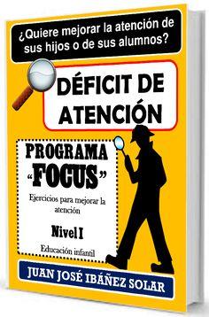 """Programa """"Focus"""" para trabajar la atención desde la Educación Infantil. Consta de ejercicios prácticos para la escuela y el hogar. Disponible en https://www.amazon.es/D%C3%A9ficit-atenci%C3%B3n-Programa-Focus-Educaci%C3%B3n/dp/152040560X/ref=sr_1_2/253-0482095-2536338?s=books&ie=UTF8&qid=1486403415&sr=1-2"""