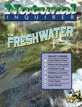 Natural Inquirer >> Freshwater Natural Inquirer - Vol. 18 No. 1 FS-1066 Issue