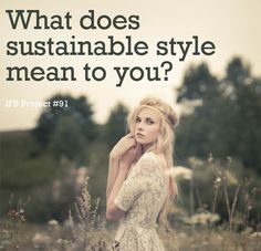 Whether it be ethically produced clothing, clothing repair projects, vintage/recycled/upcycled fashion, or investing in quality items so you don't have to consume as much. Each person has their own take. #eco #blogging #sustainablefashion