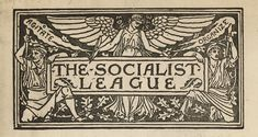 Socialist League header designed by Walter Crane, taken from 'Chants for Socialists' by William Morris