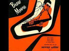 Brew Moore Quartet - Brew Blew