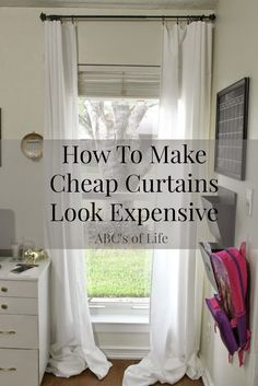 The ABCs Of Life How To Easily Make Inexpensive Curtains Look Like Custom Drapes