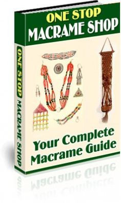 The #1 website for Macrame, Macrame Patterns, Macrame Knots, Macrame Supplies, How To Make Macrame, Macrame Instructions and Macrame Cord
