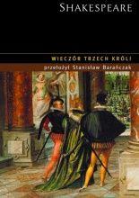 Wieczór Trzech Króli  Autor: William Shakespeare