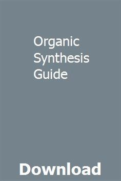 21 Best organic synthesis images in 2017 | Organic synthesis