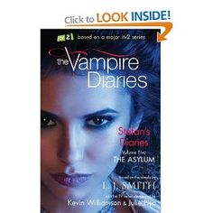 Stefans Diaries 5: The Asylum (The Vampire Diaries): By L J Smith