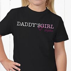 Personalized Father Daughter Apparel - Daddy & Daddy's Girl - 13080 Cute Tshirts, Mom Shirts, Shirts For Girls, Father Daughter T Shirts, Vinyl Shirts, Daddys Girl, Personalized Shirts, Diy Clothing, Shirts With Sayings