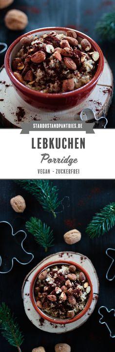Lebkuchen Porridge ist ein leckeres Frühstück für einen gemütlichen Adventsmorgen und lässt sich leicht in Overnight Oats umwandeln