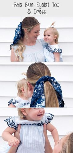 Pale Blue Eyelet | Everley & Me | Omaha Based Mommy & Me Style Blog... Hair Scarf Blue Blouse Embroidered Dress Kids Womens Bows Matching Outfits Family, Mother/Daughter Photoshoot #Heatlesssummerhairstyles #Casualsummerhairstyles #summerhairstylesDIY #summerhairstylesWithScarves #Curlysummerhairstyles