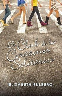 El club de los corazones solitarios De Elizabeth Eulberg (Descargar libro en PDF) ~ Book Lover