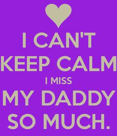 Miss You Dad Images & Pictures