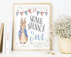 Some Bunny Is One, 1st Birthday, Turning one, Peter Rabbit Birthday Party, Party Decor, First Birthday Poster, Print, Printable, Decorations by AdornMyWall on Etsy