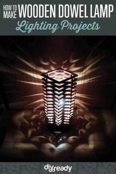 How to Make a Wooden Dowel Lamp |