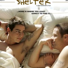 Shelter, gay themed movie. Equality for everyone