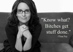 Thank you TIna Fey. We can all be nice and sweet as honey (which is a Souhern girls motto), but we can occasionally have those times we put people in their places. :) Both are needed, unfortunately.