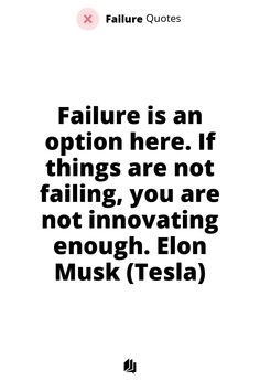 70% of businesses fail after 10 years of starting. If you are looking to start your own business, this quote will make sense! Elon Musk Tesla, Failure Quotes, Starting Your Own Business, Make Sense, Entrepreneurship, 10 Years, Infographics, Fails, Innovation