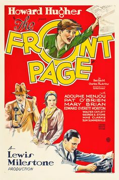 The Front Page(1931) 7/10 - 9/3/15