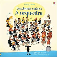 Usborne Musical Books First Book about the Orchestra Book Club Books, New Books, Mighty Ape, Music Online, Piece Of Music, Old Love, Magic The Gathering, Book Activities, Four Seasons