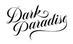 Dark Paradise #tanyacherkiz #letters #lettering #handlettering #typography #dailytype #sketches