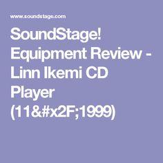 SoundStage! Equipment Review - Linn Ikemi CD Player (11/1999)