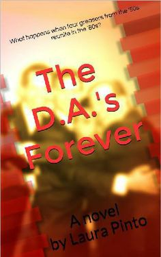 THE D.A.'s FOREVER by Laura Pinto -- my #Kindle #novel. Follow the link to learn more about the book!