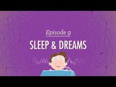 To Sleep, Perchance to Dream - Crash Course Psychology #9 - YouTube