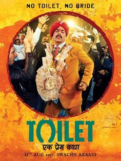 Akshay Kumar Movie 'Toilet-Ek Prem Katha' new posters , Releasing date..