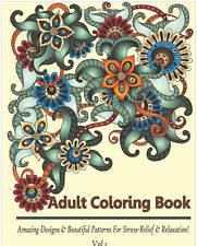 Adult Coloring Book Amazing Designs Beautiful Patterns Stress-Relief Relaxation