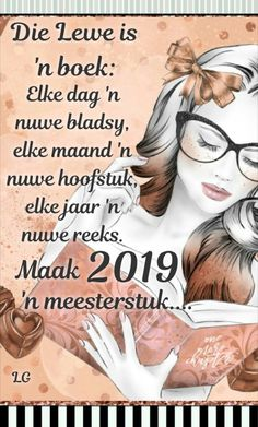 Happy New Year 2019, New Year Wishes, New Year 2020, New Year Message, Goeie More, Afrikaans Quotes, Morning Prayers, Life Lessons, Verses