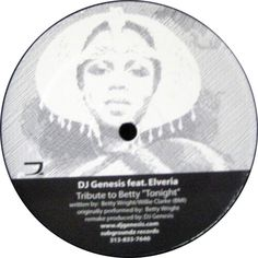 "DJ Genesis Feat. Elveria / Omar S. - Tribute To Betty ""Tonight"" / U"