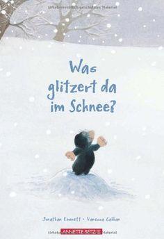 Was glitzert da im Schnee? von Jonathan Emmett http://www.amazon.de/dp/3219114946/ref=cm_sw_r_pi_dp_NVJwvb1M0CQYX