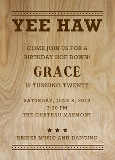 Yee Haw by Paper + Cup. Customize one of hundreds of online birthday party invitations. With RSVP tracking. View more designs on paperlesspost.com