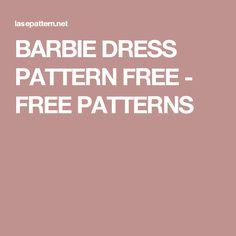 BARBIE DRESS PATTERN FREE - FREE PATTERNS
