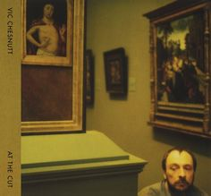 Vic Chesnutt, At the cut, Constellation Records (2009)