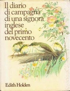 Il diario di campagna di una signora inglese del primo novecento - Edith Holden -  1977    fa....sognare    Recensioni su Anobii
