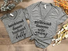 """This listing is for the """"girlfriend fiancée wife"""" and """"boyfriend fiancée husband"""" t shirt set. These shirts are perfect for wearing after your wedding, on your honeymoon, or giving as a wedding…More Bridal Shower Gifts, Baby Shower Gifts, Unique Pregnancy Announcement, Baby Announcements, Matching Couple Shirts, Matching Couples, Matching Outfits, Before Wedding, Just Married"""
