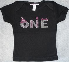 Black First Birthday Save do this for shirt   love this have to do this for searria but two