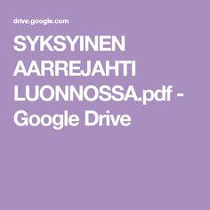 SYKSYINEN AARREJAHTI LUONNOSSA.pdf - Google Drive Google Drive, Pdf